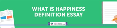What Is Happiness Essay by Happiness Definition Essay Exle Meaning And Opinions