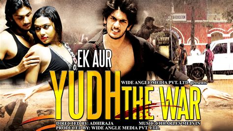 soldier the power 2015 dubbed hindi movies 2015 f ek aur yudh the war 2015 new dubbed hindi movies