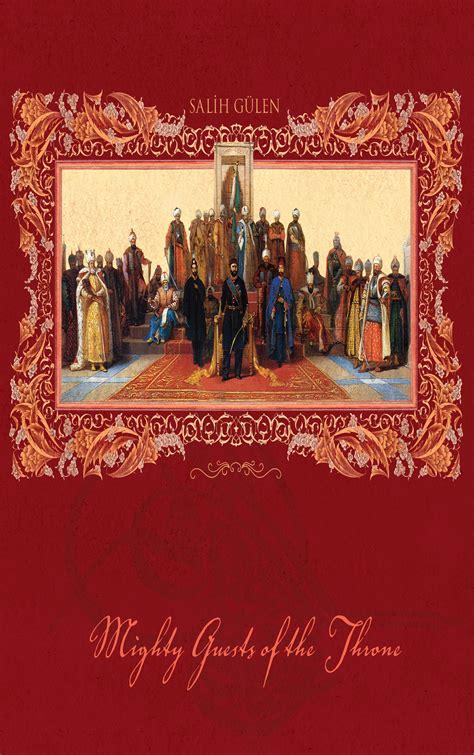 Ottoman Sultans List The Ottoman Sultans By Salih Gulen