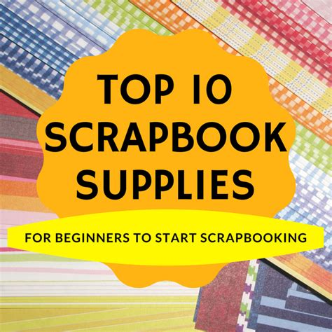 Top Rated Products Scrapbookcom | top 10 scrapbooking supplies list for beginners