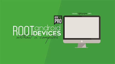 jailbreak android without computer how to root android without pc or computer for phones tablets