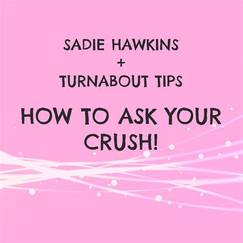 how to ask someone to be your hawkins turnabout tips part 2 how to ask your crush
