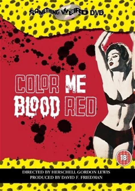 color me blood colour me blood 228 hnliche filme beschreibung