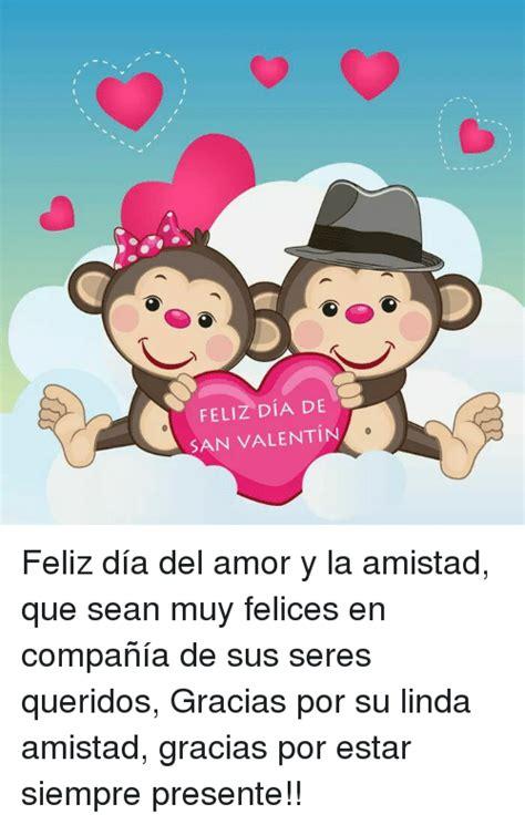 imagenes feliz dia del bioanalista 25 best memes about dia del amor y la amistad dia del