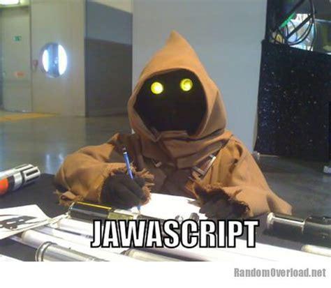 Meme Comic Jawa - jawascript randomoverload