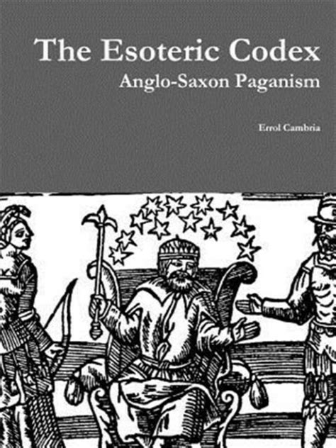 The Esoteric Codex: Anglo-Saxon Paganism, Brand New, Free