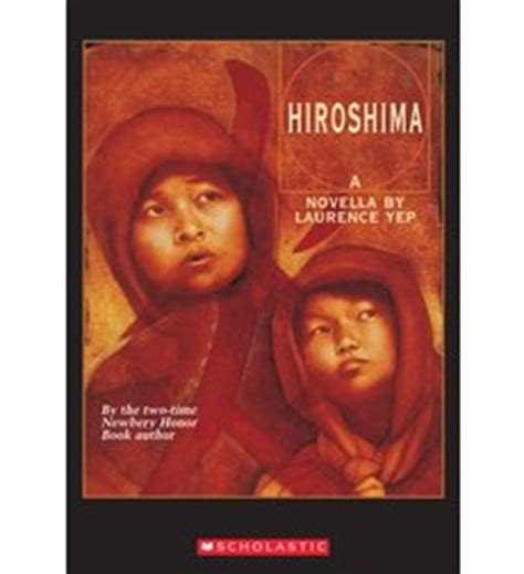 themes of the book hiroshima hiroshima by laurence yep scholastic com