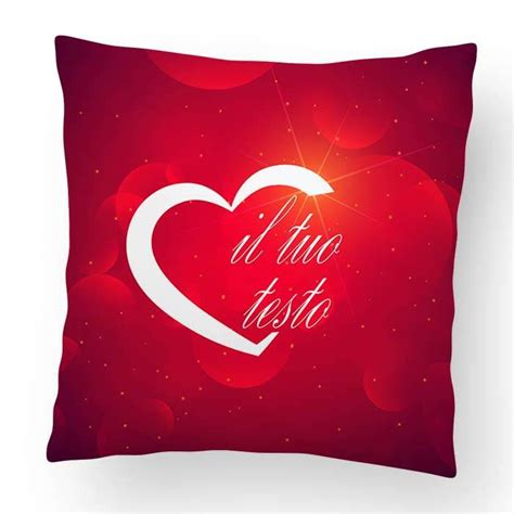 cuscino per san valentino cuscino san valentino 40x40cm foto regali ste per