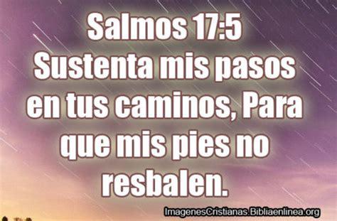 imagenes cristianas salmos im 225 genes cristianas de salmos 17 5 sustenta mis pasos en
