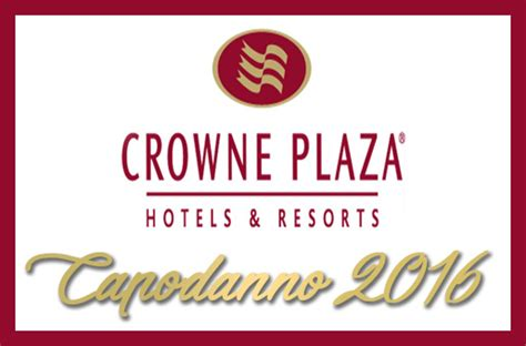 crowne plaza new years new year s rome 2017