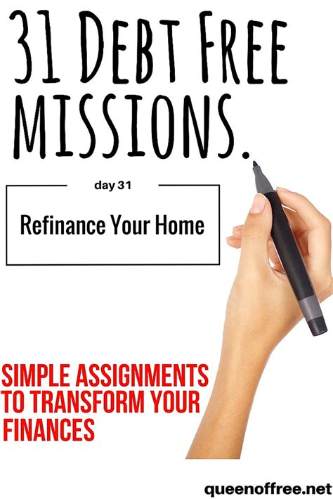 31 debt free missions refinance your home of free
