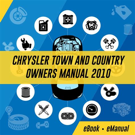 Chrysler Town And Country Owners Manual by Chrysler Town And Country Service Repair Workshop Manuals