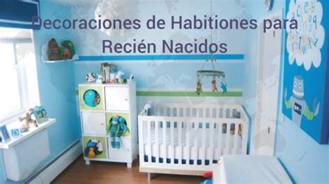 decoracion de habitaciones para bebes recien nacidos fotos decoraciones para beb 233 s reci 233 n nacidos youtube