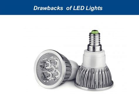 What Are The Benefits And Drawbacks Of Led Lights Benefits Of Led Light Bulbs