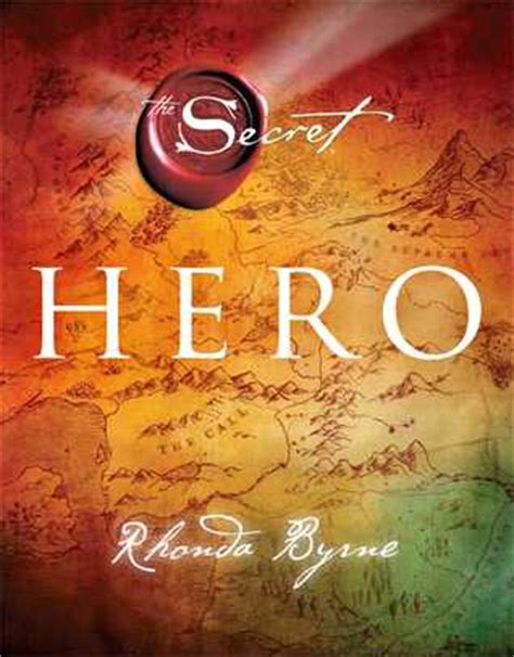 hero the secret 4 by rhonda byrne reviews discussion bookclubs lists