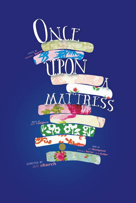 Once Upon A Mattress Musical by Khc0716 S Just Another Weblog