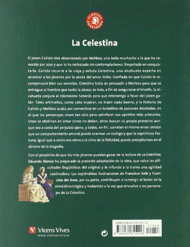 the game in the 0714864854 la celestina the celestina 8431615117 la celestina clasicos adaptados n c editorial vicens