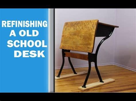 Refinishing School Desk by Refinishing A School Desk
