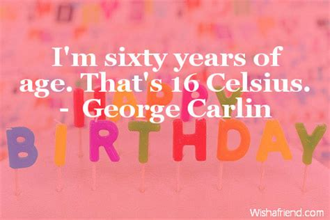 Happy Birthday Quotes For 60 Years 60th Birthday Quotes