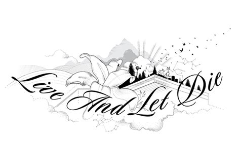 live and let live tattoo quot live and let die quot on behance