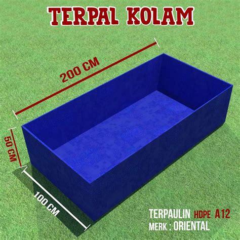 Jual Kolam Terpal Mojokerto jual jual kolam terpal kotak dimensi 200 cm x 100 cm x 50