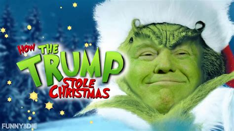 donald trump grinch how the trump stole christmas from the video poet