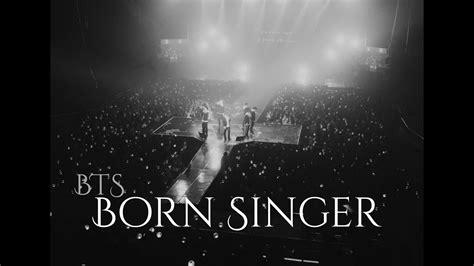 bts born singer lyrics translation bts born singer letra f 225 cil pronunciaci 243 n youtube