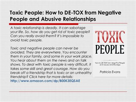 the s guide to eliminating toxic relationships books toxic how to detox from negative and