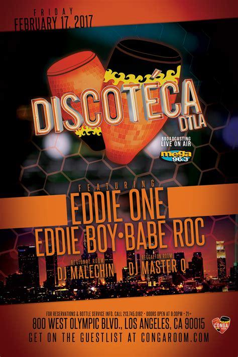 conga room guest list conga room presents discoteca dtla tickets conga room los angeles ca february 17 2017