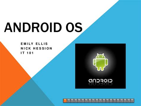 what is android os android os presentation