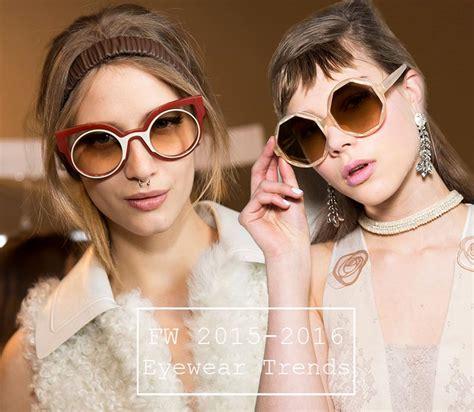 2016 eyeglasses styles latest women fashion fall winter 2015 2016 eyewear trends fashionisers