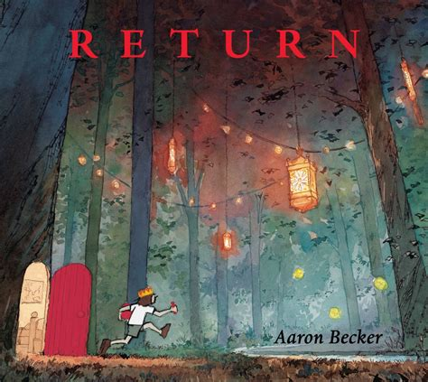 schuyler s a s journey with his wordless books picture book cover reveal return by aaron becker