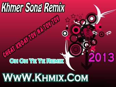 new year song 2013 kmermix album khmer song remix happy new year 2013