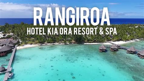 Kia Ora House Rangiroa Hotel Kia Ora Resort Spa Dji Phantom 4 Drone