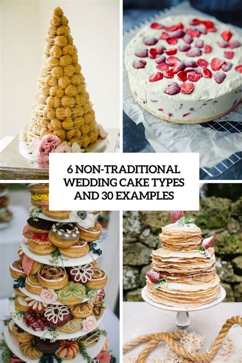 6 Non Traditional Wedding Cake Types And 30 Examples