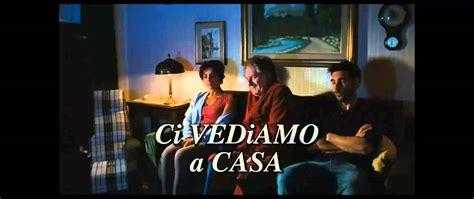 ci vediamo a casa trailer ci vediamo a casa trailer italiano