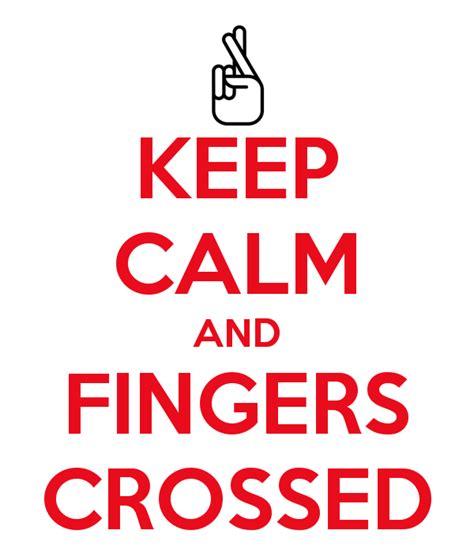 Fingers Crossed Meme - keep calm and fingers crossed 5 png