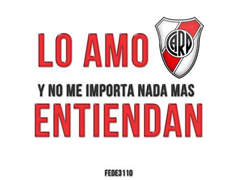 Imagenes De River Plate Amor Eterno | carp river plate amor eterno taringa
