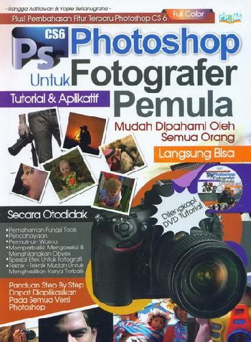tutorial photoshop untuk fotografi bukukita com photoshop untuk fotografer pemula dvd