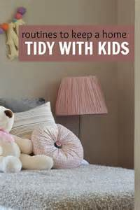 tidy home cleaning routines to keep a tidy home with kids