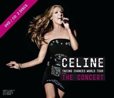 c 233 line dion album quot taking chances world tour the concert