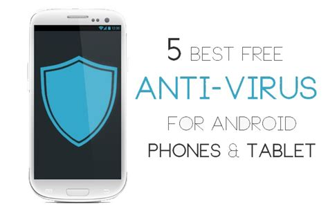 best free antivirus for mobile android best free antivirus for android apk top antivirus apps