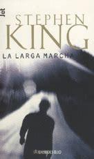 la larga marcha 8497930010 la larga marcha king stephen sinopsis del libro rese 241 as criticas opiniones quelibroleo