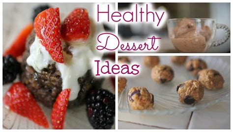 healthy dessert ideas quick and easy youtube