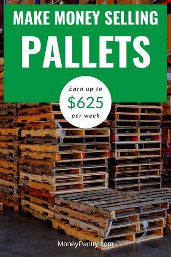 recycling wood pallets  money earn     week