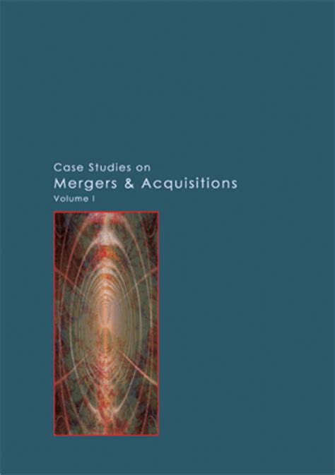Merger And Acquisition Book For Mba by Studies On Mergers Acquisitions Vol I Management