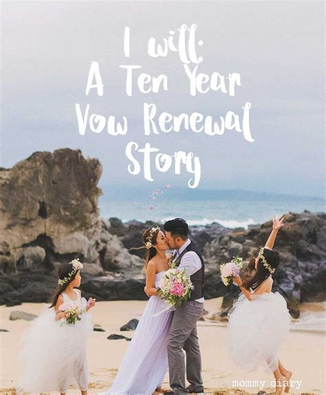 I Will: Ten Year Vow Renewal In Maui   Maui ? 2017   Vow