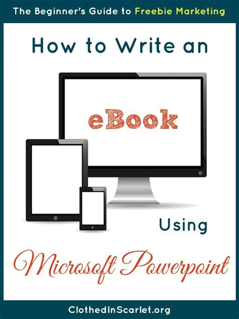Powerpoint Ebook Template How To Write An Ebook Using Microsoft Powerpoint Clothed In Scarlet Ebook Powerpoint Template