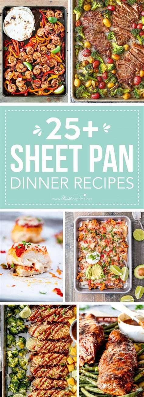 25 easy dinner recipes 25 delicious sheet pan dinner recipes i nap time