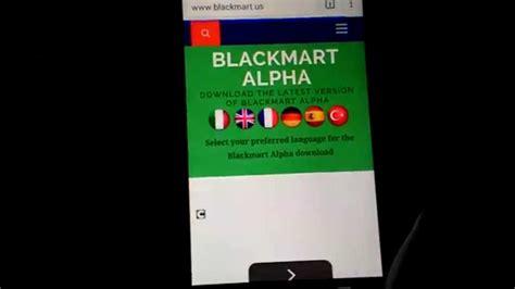 blackmart us blackmart alpha and how to blackmart alpha